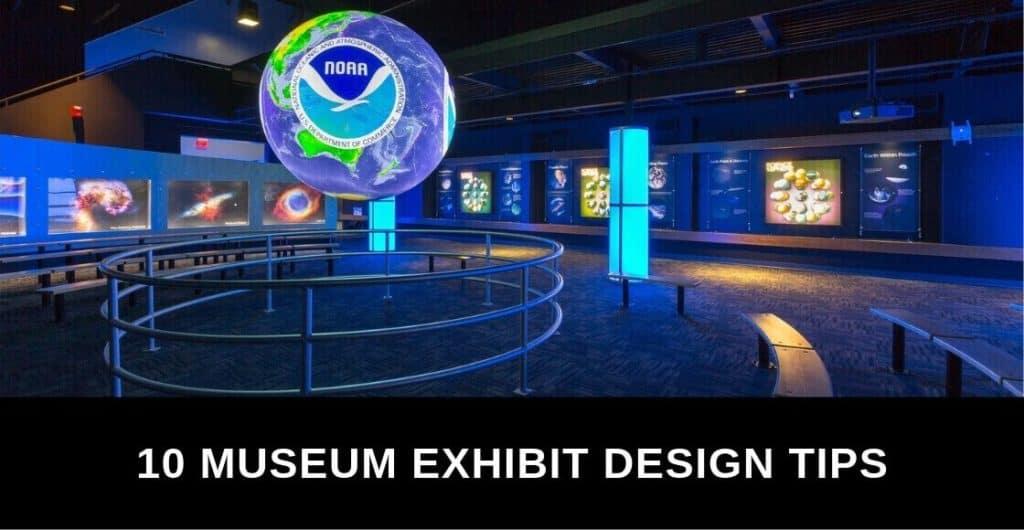10 Tips for Museum Exhibit Design Success