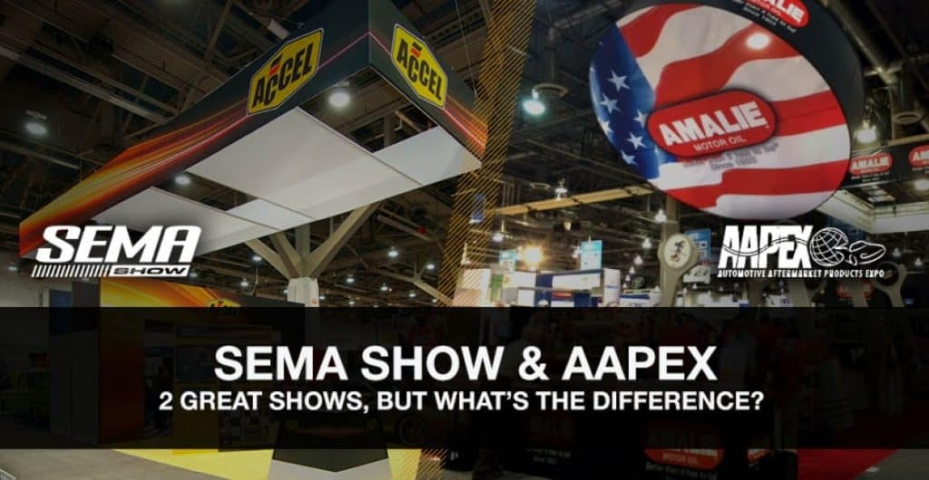 SEMA & AAPEX – Two Great Shows but What's the Difference?