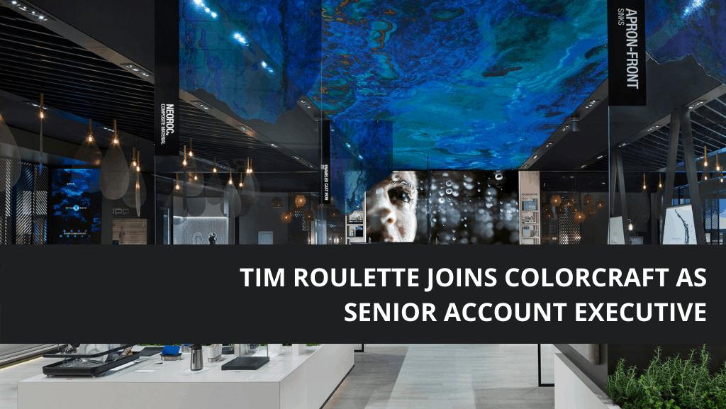 Tim Roulette Joins ColorCraft as Senior Account Executive